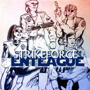 Strrikeforce Enteague